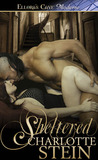 Sheltered by Charlotte Stein