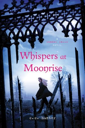 Whispers at Moonrise by C.C. Hunter