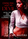 Dancing With the Devil (The Goddess Connection, #2)