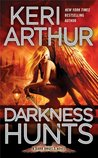 Darkness Hunts (Dark Angels, #4)