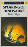 Speaking of Dinosaurs (Venture Science Fiction, #13)