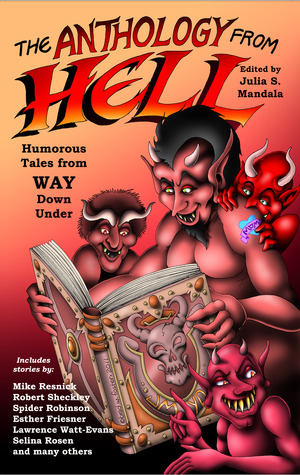 The Anthology from Hell by Julia S. Mandala