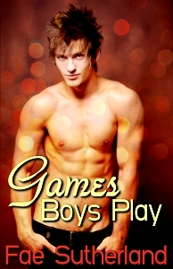 Games Boys Play by Fae Sutherland