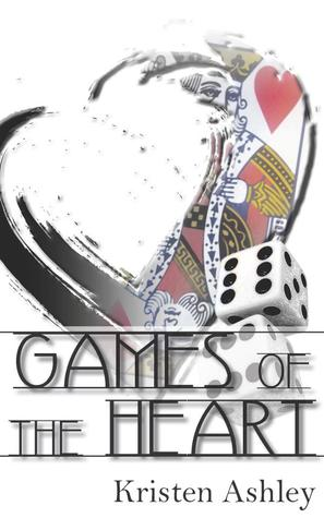 Games of the Heart by Kristen Ashley