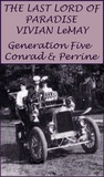 Generation Five: Conrad and Perrine (The Last Lord of Paradise, #5)