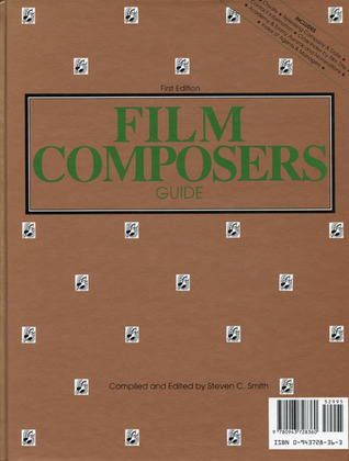 Film Composers Guide by Steven C. Smith
