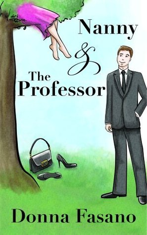 Nanny And The Professor by Donna Clayton