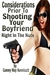 Shooting Your Boyfriend