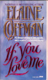 If You Love Me by Elaine Coffman