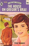 The House on Gregor's Brae