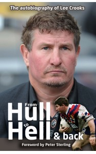 From Hull to Hell and Back: The Autobiography of Lee Crooks
