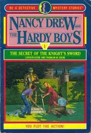 The Secret of the Knight's Sword (Nancy Drew and the Hardy Boys: Be a Detective, #1)