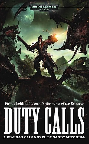 Duty Calls by Sandy Mitchell