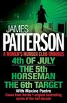 A Women's Murder Club Omnibus: 4th of July / The 5th Horseman / The 6th Target