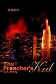 The Preacher's Kid by L.A. Holly