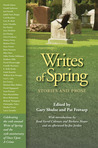 Writes of Spring: Stories and Prose