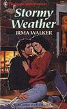 Stormy Weather (Harlequin Superromance No. 417)