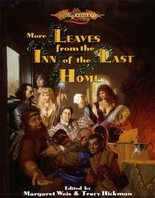 More Leaves from the Inn of the Last Home by Margaret Weis
