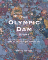 The Olympic Dam Story