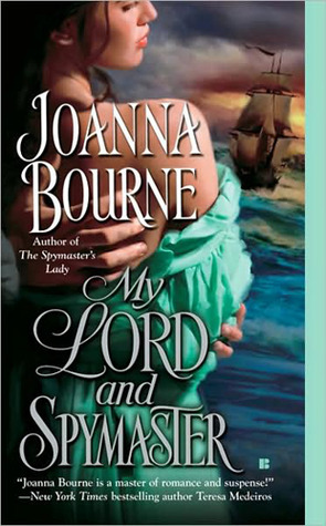 My Lord and Spymaster by Joanna Bourne