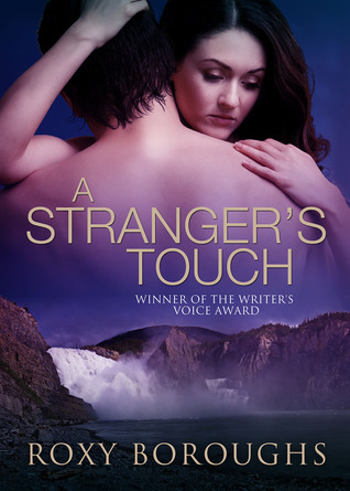 A Stranger's Touch by Roxy Boroughs