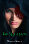 The Last Keeper (The Keepers' Chronicles #1)