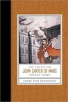 The Collected John Carter of Mars (Barsoom, #8-11)