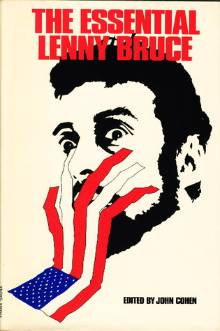 The Essential Lenny Bruce by Lenny Bruce