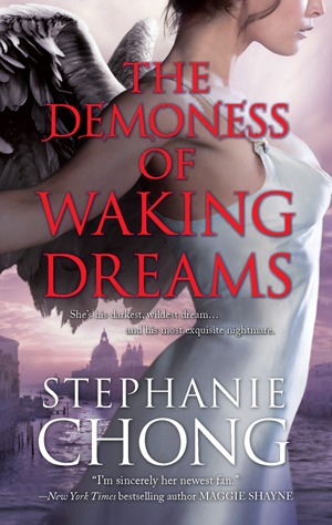 The Demoness of Waking Dreams by Stephanie Chong