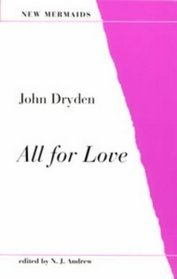 All for Love by John Dryden