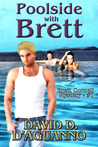 Poolside with Brett by David D. D'Aguanno