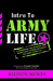 Intro to Army Life by Allison Mewes