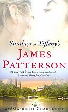 Sundays At Tiffanys by James Patterson