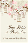 Gay Pride and Prejudice by Kate Christie