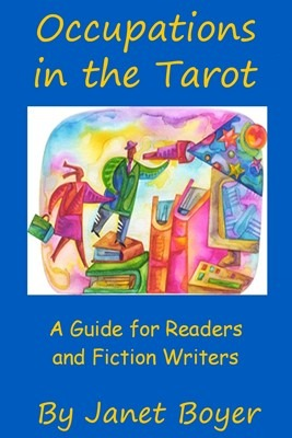 Occupations in the Tarot: A Guide for Readers and Fiction Writers