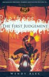The First Judgement  (Chronicles of Brothers, #2)