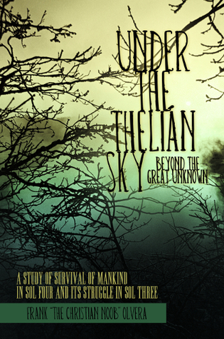 Under the Thelián Sky by Frank Olvera