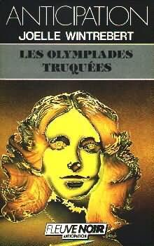 Les Olympiades truquées by Joëlle Wintrebert