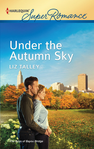Under the Autumn Sky (Bayou Bridge, #2)