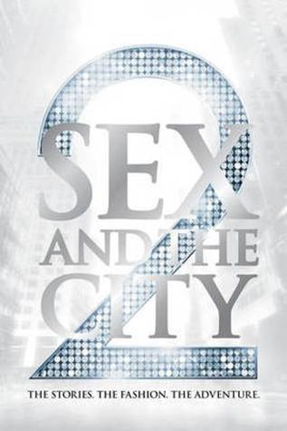 Sex and the City 2 by Eric Cyphers