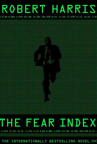 The Fear Index by Robert   Harris
