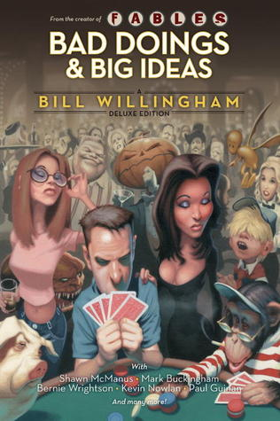Bad Doings and Big Ideas by Bill Willingham