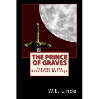 The Prince of Graves by W.E. Linde