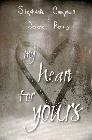 My Heart for Yours by Steph Campbell