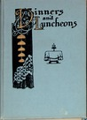 Dinners and Luncheons: Novel Suggestions for Social Occasions
