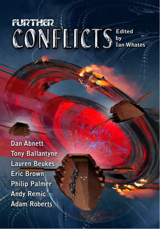 Further Conflicts by Ian Whates