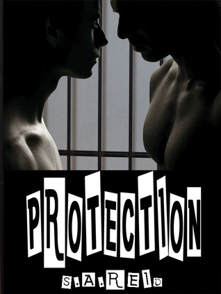Protection by S.A. Reid