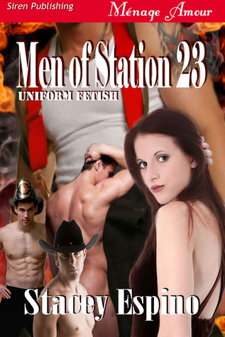 Men of Station 23 by Stacey Espino