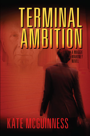 Terminal Ambition, A Maggie Mahoney Novel by Kate McGuinness