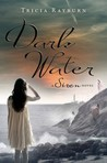 Dark Water (Siren, #3)